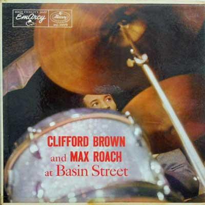 CLIFFORD BROWN MAX ROACH - At Basin Street - LP