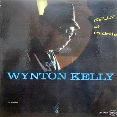 WYNTON KELLY - Kelly At Midnight - LP