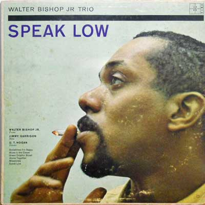 WALTER BISHOP JR. TRIO - Speak Low - LP