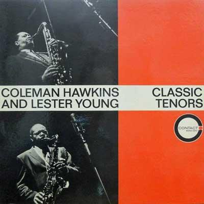 COLEMAN HAWKINS LESTER YOUNG - Classic Tenors - LP