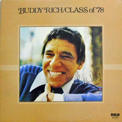 BUDDY RICH - Class Of '78 - LP