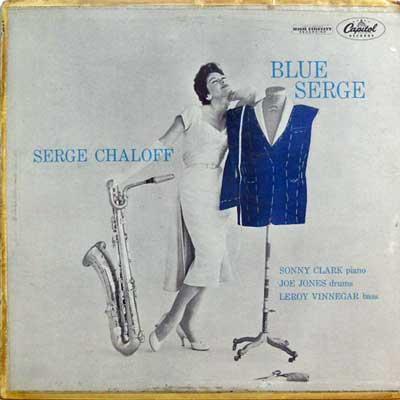 SERGE CHALOFF - Blue Serge - LP