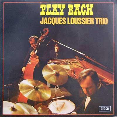 JACQUES LOUSSIER TRIO - Play Bach - LP