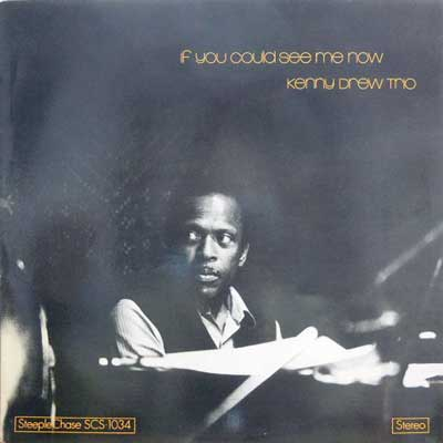 KENNY DREW TRIO - If You Could See Me Now - LP