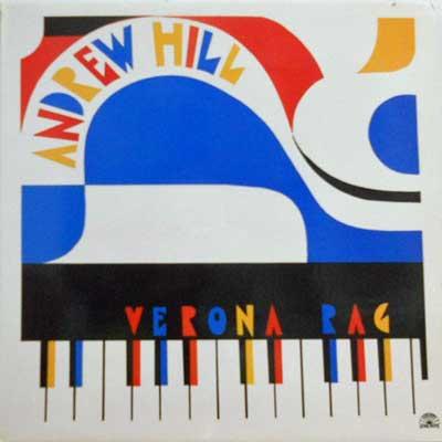 ANDREW HILL - Verona Rag - LP