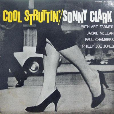 SONNY CLARK - Cool Struttin' - LP