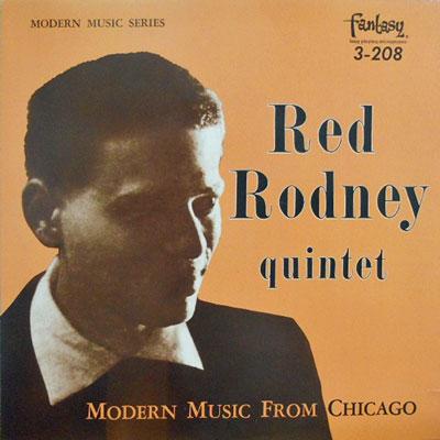 RED RODNEY QUINTET - Modern Music From Chicago - LP