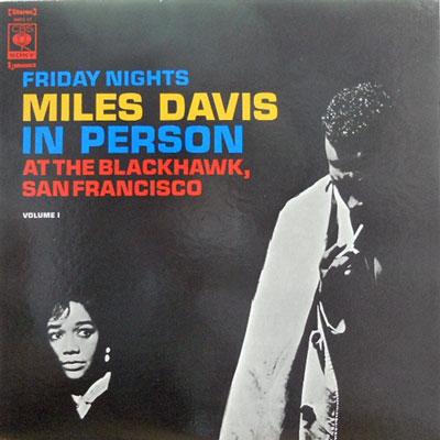 MILES DAVIS - In Person: Friday Nights Vol. 1 - LP