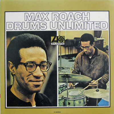 MAX ROACH - Drums Unlimited - LP