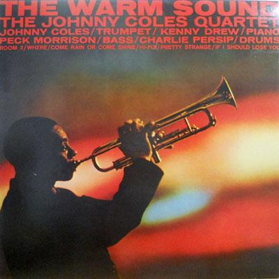 JOHNNY COLES QUARTET - The Warm Sound - LP