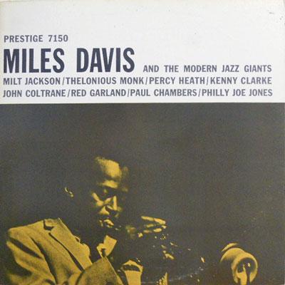 MILES DAVIS - Miles Davis And The Modern Jazz Giants - LP