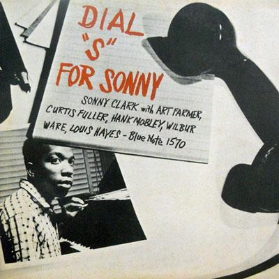 SONNY CLARK - Dial ''S'' For Sonny - LP