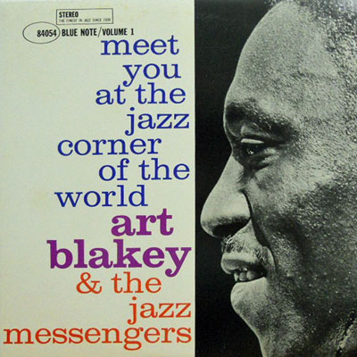 ART BLAKEY & THE JAZZ MESSENGERS - Vol.@1: Meet You At The Jazz Corner Of The World - LP