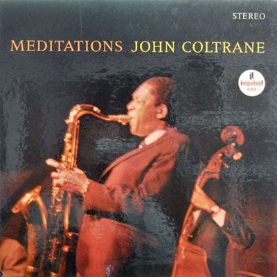 JOHN COLTRANE - Meditations - LP