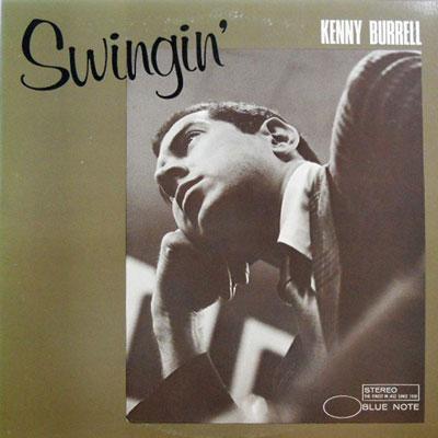 KENNY BURRELL - Swingin' - LP
