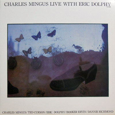 CHARLES MINGUS - Live With Eric Dolphy - LP