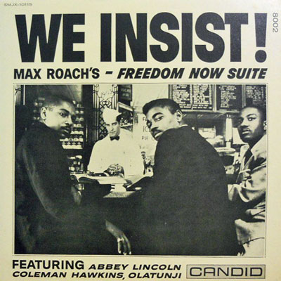 MAX ROACH'S FREEDOM NOW SUITE - We Insist - LP