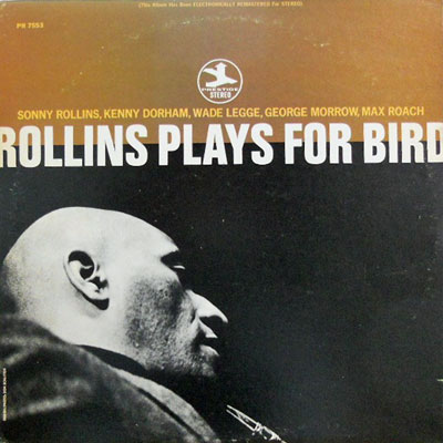 SONNY ROLLINS - Plays For Bird - LP