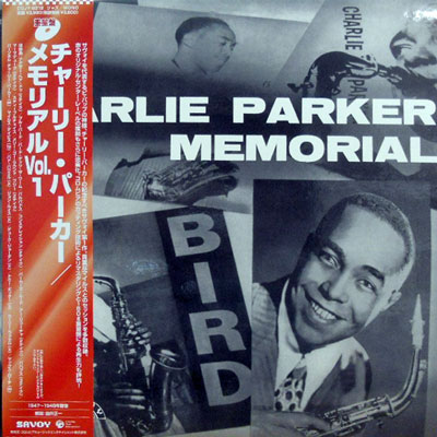 CHARLIE PARKER - Memorial Vol. 1 - LP