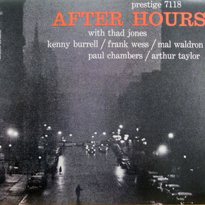THAD JONES KENNY BURRELL FRANK WESS... - After Hours - LP