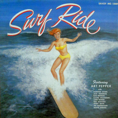 ART PEPPER - Surf Ride With Art Pepper And His Groups - LP