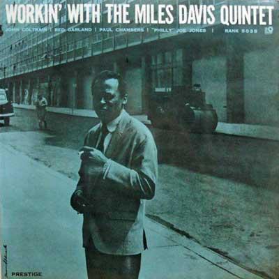 MILES DAVIS QUINTET - Workin' With The Miles Davis Quintet - LP