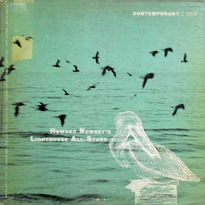 HOWARD RUMSEY'S LIGHTHOUSE ALL STARS - Vol. 3 - 10 inch