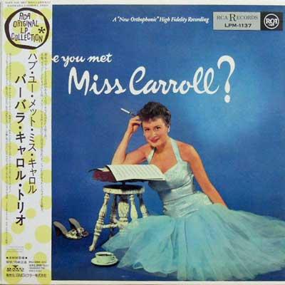 BARBARA CARROLL TRIO - Have You Met Miss Carrill? - LP