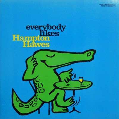 HAMPTON HAWES - Everybody Likes: Vol. 3 The Trio - LP