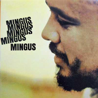 CHARLES MINGUS - Mingus Mingus Mingus Mingus Mingus - LP