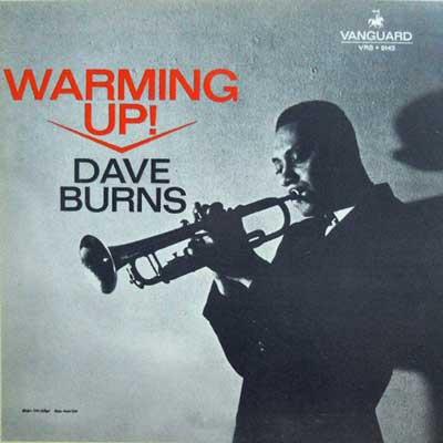 DAVE BURNS - Warming Up - LP