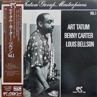 ART TATUM BENNY CARTER LOUIS BELSON - Vol. 1: The Tatum Group Masterpices - LP