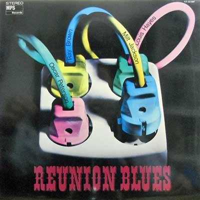 OSCAR PETERSON TRIO WITH MILT JACKSON - Reunion Blues - LP