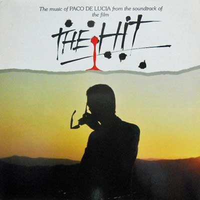 PACO DE LUCIA - The Hit: Music From The Soundtrack Of The Film - LP