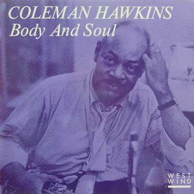 COLEMAN HAWKINS - Body And Soul - LP
