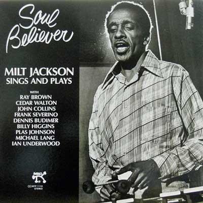 MILT JACKSON - Soul Believer - LP