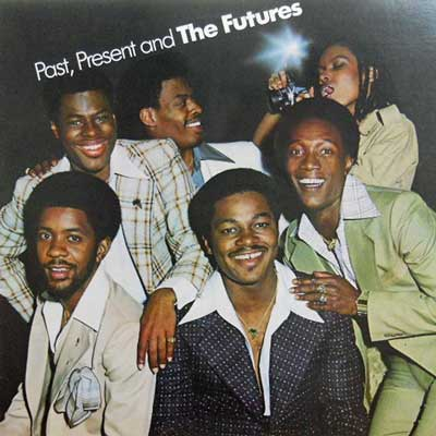 FUTURES - Past Present & The Futures - LP