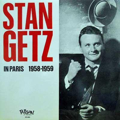 STAN GETZ - In Paris 1958 - 1959 - LP
