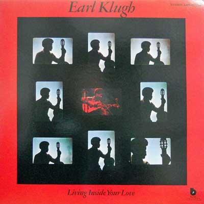 EARL KLUGH - Living Inside Your Love - LP