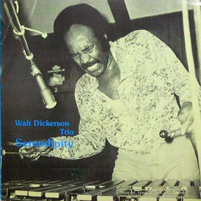 WALT DICKERSON TRIO - Serendipity - 33T