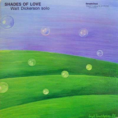 WALT DICKERSON - Shades Of Love - 33T