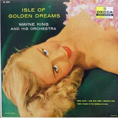 WAYNE KING - Isle Of Golden Dreams - LP