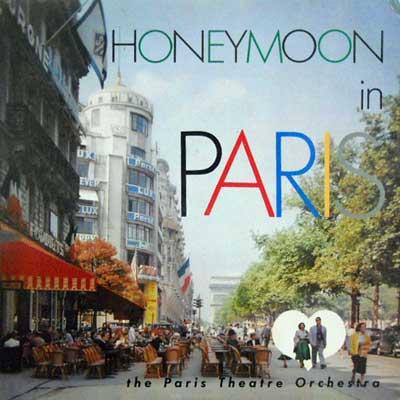 PARIS THEATRE ORCHESTRA - Honeymoon In Paris - LP