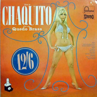 CHAQUITO AND THE QUEDO BRASS - This Is Chaquito And Quedo Brass - LP