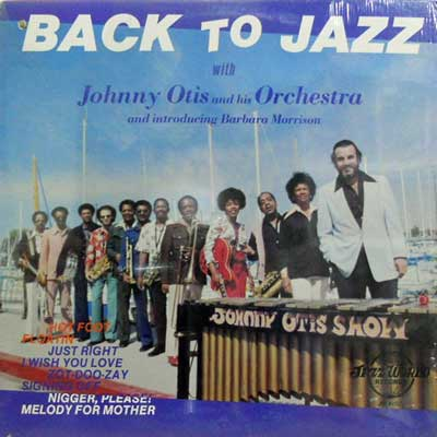 JOHNNY OTIS AND HIS ORCHESTRA - Back To Jazz - LP