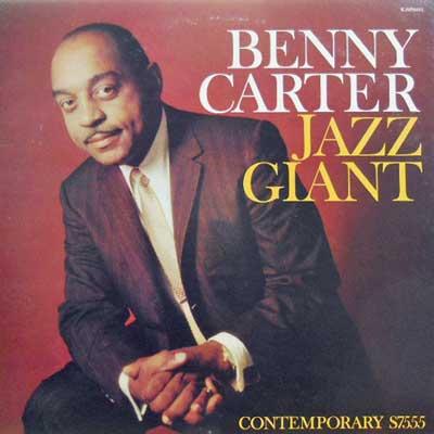 BENNY CARTER - Jazz Giant - 33T