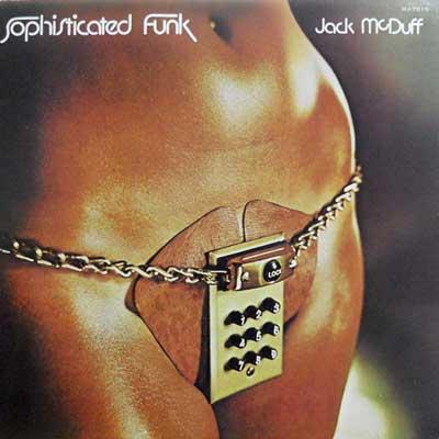 JACK MCDUFF - Sophisticated Funk - LP